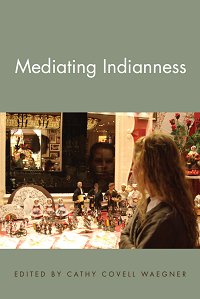 Mediating Indianness