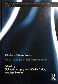 Mobile Narratives Travel, Migration, and Transculturation