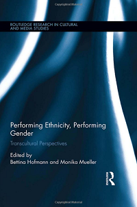 Performing Ethnicity Performing Gender